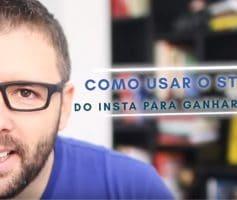 Como Usar o STORIES do Instagram para Ganhar Dinheiro