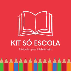 Kit Escola – mais uma oportunidade para auxiliar na educação das crianças